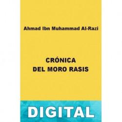 Crónica del moro Rasis Ahmed Ibn Muhammad Al-Razi