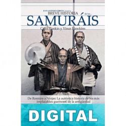 Breve historia de los samuráis Carol Gaskin & Vince Hawkins