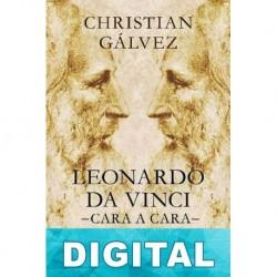 Leonardo da Vinci —cara a cara— Christian Gálvez