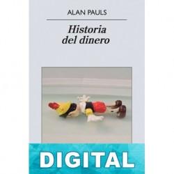 Historia del dinero Alan Pauls