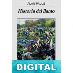 Historia del llanto Alan Pauls