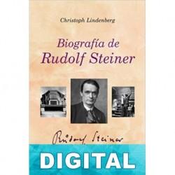 Biografía de Rudolf Steiner Christoph Lindenberg