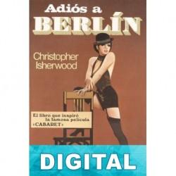 Adiós a Berlín Christopher Isherwood