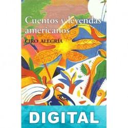 Cuentos y leyendas americanos Ciro Alegría