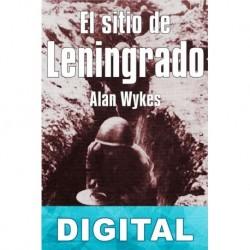 El sitio de Leningrado Alan Wykes
