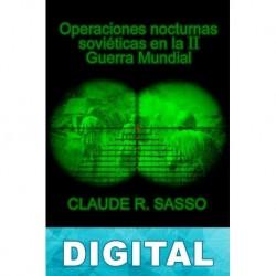 Operaciones nocturnas soviéticas en la II Guerra Mundial Claude R. Sasso