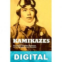 Kamikazes Albert Axell & Hideaki Kase