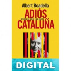 Adiós Cataluña Albert Boadella
