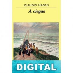 A ciegas Claudio Magris