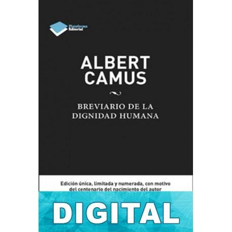 Breviario de la dignidad humana Albert Camus