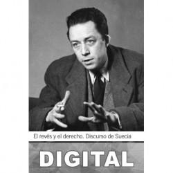 El revés y el derecho. Discurso de Suecia Albert Camus