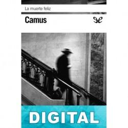 La muerte feliz Albert Camus