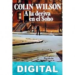 A la deriva en el Soho Colin Wilson