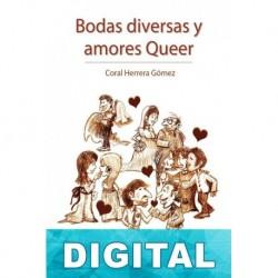 Bodas diversas y amores queer Coral Herrera Gómez