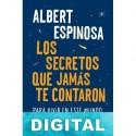 Los secretos que jamás te contaron Albert Espinosa