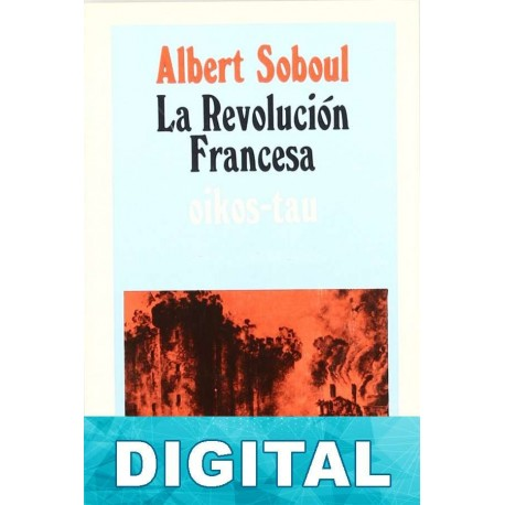 La revolución francesa Albert Soboul