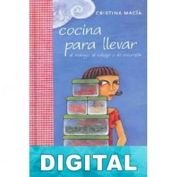 Cocina para llevar, al colegio, al trabajo o de excursión Cristina Macia