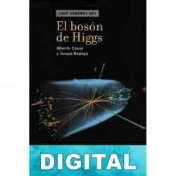 El bosón de Higgs Alberto Casas & Teresa Rodrigo