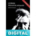 Cioran, Manual de antiayuda Alberto Domínguez