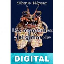 Los monstruos y el gimnasio Alberto Gálgano