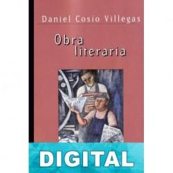 Obra literaria Daniel Cosío Villegas