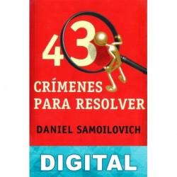 43 Crímenes para resolver Daniel Samoilovich