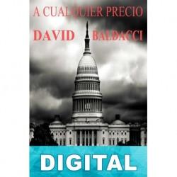 A cualquier precio David Baldacci