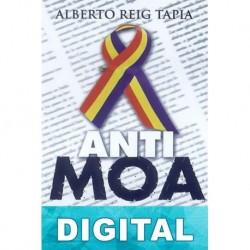 Anti-Moa Alberto Reig Tapia