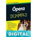Ópera para Dummies David Pogue & Scott Speck