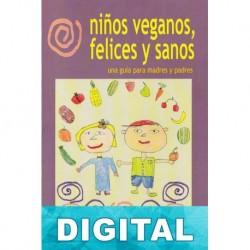 Niños veganos, felices y sanos David Román Molto