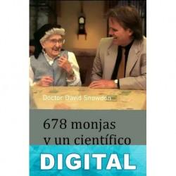 678 monjas y un científico David Snowdon
