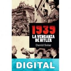 1939. La venganza de Hitler David Solar