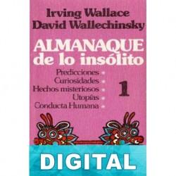 Almanaque de lo insólito 1 David Wallechinsky & Irving Wallace