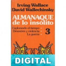 Almanaque de lo insólito 3 David Wallechinsky & Irving Wallace
