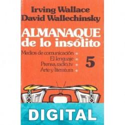 Almanaque de lo insólito 5 David Wallechinsky & Irving Wallace