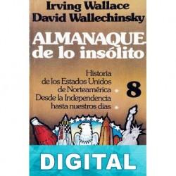 Almanaque de lo insólito 8 David Wallechinsky & Irving Wallace