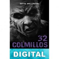 32 colmillos David Wellington