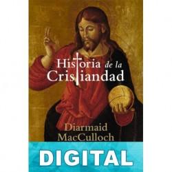 Historia de la cristiandad Diarmaid MacCulloch