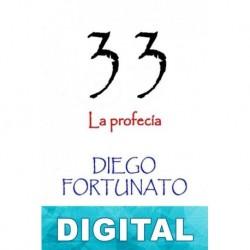 33 - La profecía Diego Fortunato