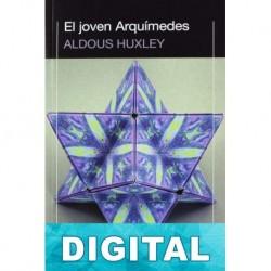 El joven Arquímedes Aldous Huxley
