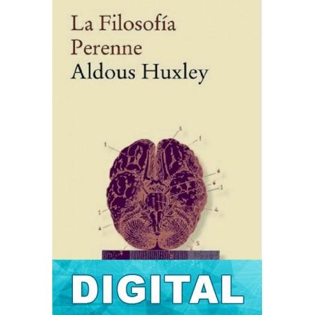 La filosofía perenne Aldous Huxley