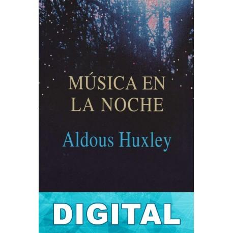Música en la noche Aldous Huxley