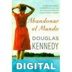 Abandonar el mundo Douglas Kennedy
