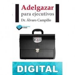 Adelgazar para ejecutivos Dr. Álvaro Campillo