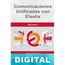 Comunicaciones unificadas con Elastix (Volumen 1) Edgar Landívar