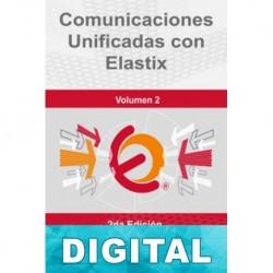 Comunicaciones unificadas con Elastix (Volumen 2) Edgar Landívar