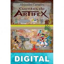Cuentos de Artifex Alejandro Carneiro