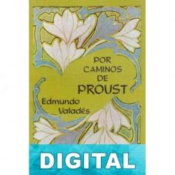 Por caminos de Proust Edmundo Valadés