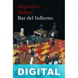 Bar del Infierno Alejandro Dolina