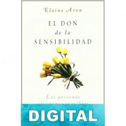 El don de la sensibilidad Elaine Aron